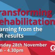 GtD Transforming Rehabilitation Event
