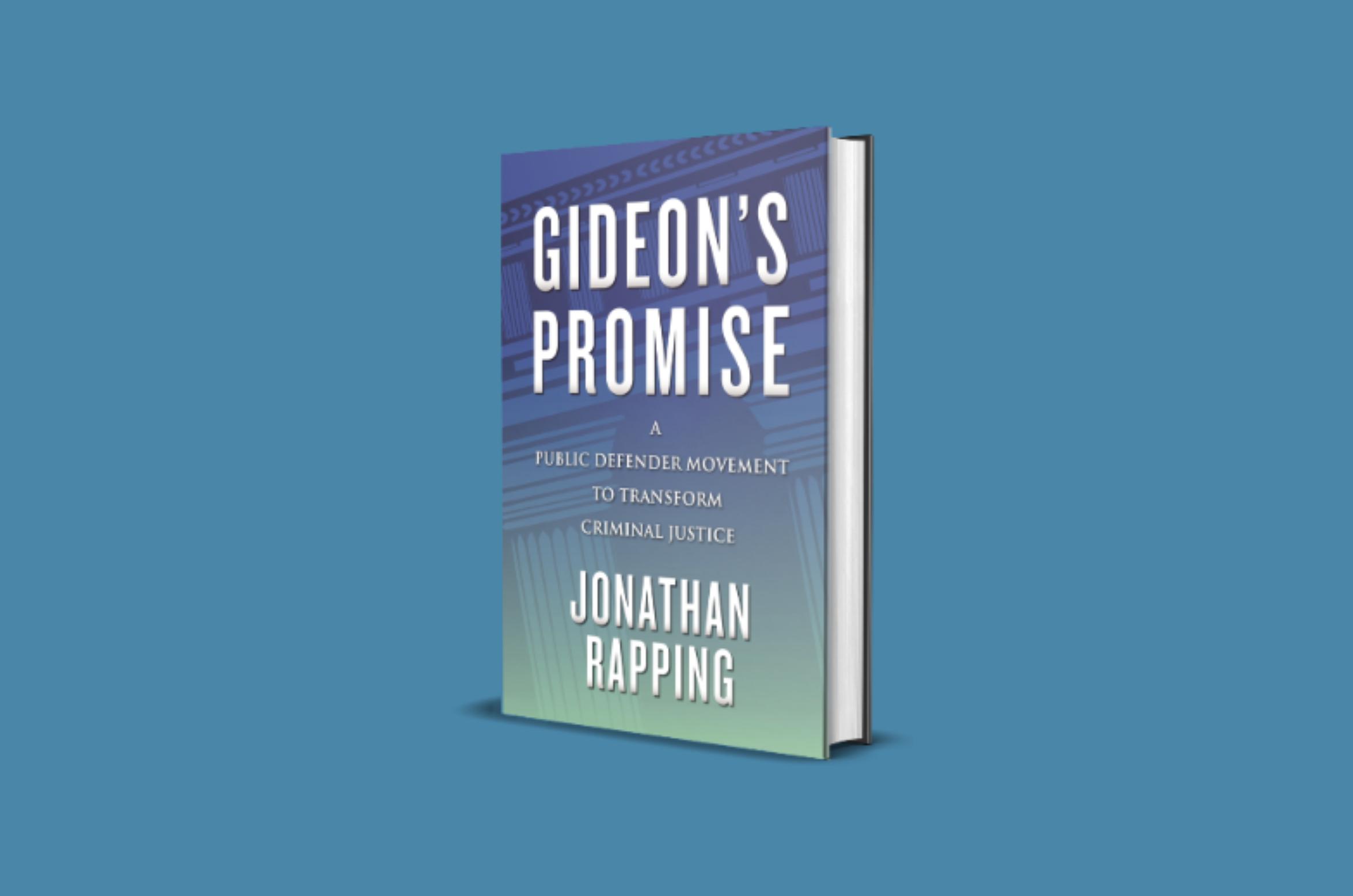 Gideon's Promise: Transforming Criminal Justice